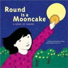 Round is a Mooncake: A Book of Shapes-ExLibrary