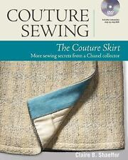 Couture Sewing: the Couture Skirt : More Sewing Secrets from a Chanel...