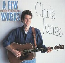 A Few Words: Best of the Originals ~ Chris Jones ~ Bluegrass ~ CD ~ Used VG
