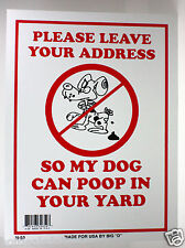 """MY DOG CAN POOP IN YOUR YARD ZONE NOVELTY SIGN 9""""X12"""" NO DOG FOULING PET OWNERS"""