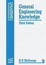 General Engineering Knowledge MARINE ENGINEERING SERIES McGeorge 3RD ED (1991)