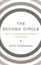 The Second Circle : How to Use Positive Energy for Success in Every Situation...