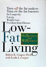 Low-Fat Living by Leslie L. Cooper, Robert K. Cooper
