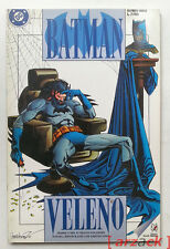 BATMAN VELENO O'Neil Von Eeden Braun PLAY PRESS 1995 volume unico