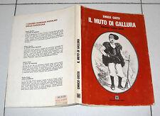 Enrico Costa IL MUTO DI GALLURA - Ed Della Torre 1986 Sardegna anastatica