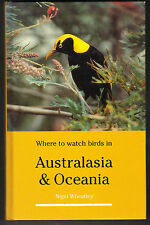 Where to Watch Birds in Australasia and Oceania by Nigel Wheatley (1998)