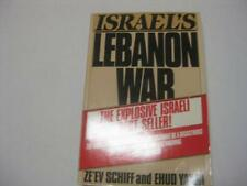 Israel's Lebanon War by Zeev Schiff and Ehud Ya'ari