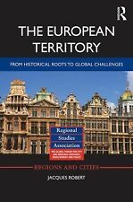 The European Territory: From Historical Roots to Global Challenges (Regions and