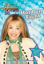Hold on Tight No. 5 by Laurie Mcelroy and Laurie McElroy Hannah Montana