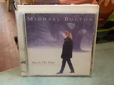 "MICHAEL BOLTON "" THIS IS THE TIME THE CHRISTMAS ALBUM "" CD"