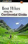 Best Hikes along the Continental Divide (Falcon Guides Best Easy Day H-ExLibrary