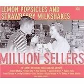 Various Artists - Lemon Popsicles and Strawberry Milkshakes (Million Sellers,...