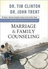 The Quick-Reference Guide to Marriage and Family Counseling by John Trent,...