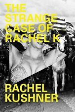 The Strange Case of Rachel K-ExLibrary