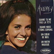 AUDREY QUAND TU ME FAIS LA TETE FRENCH ORIG EP