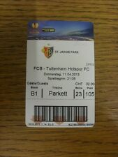11/04/2013 Ticket: Basel v Tottenham Hotspur [Europa League] . Thanks for viewin