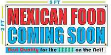 MEXICAN FOOD COMING SOON Banner Sign NEW Larger Size Best Quality for the $$$