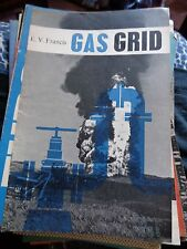 GAS GRID E.V.FRANCIS 1962 ON GAS SUPPLY BEFORE NORTH SEA! ILLUST TAKE HOME BOOK