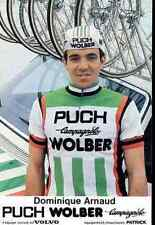 DOMINIQUE ARNAU Team PUCH WOLBER 81 Campagnolo Cycling cyclist cyclisme vélo