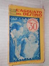 L AGGUATO DEL DESTINO A Mitkovitch Mediolanum Edizioni SEA 1934 Collana Mignon