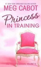 Princess Diaries, Volume VI: Princess in Training, The (Princess Diari-ExLibrary