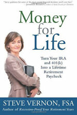 Money for Life: Turn Your IRA and 401(k) Into a Lifetime Retirement Paycheck NEW