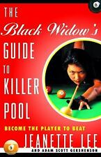 The Black Widow's Guide to Killer Pool: Become the Player to Beat, Gershenson, A