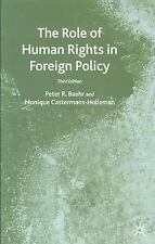 Role of Human Rights in Foreign Policy by Peter R. Baehr, Monique...