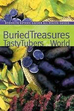 NEW - Buried Treasures: Tasty Tubers of the World