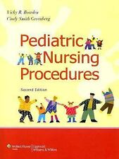 Pediatric Nursing Procedures by Vicky R. Bowden and Cindy Smith Greenberg...