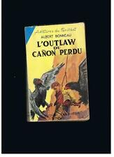 """ALBERT BONNEAU AVENTURES DU FAR-WEST """" L'OUTLAW DU CANON PERDU """" 1953"""