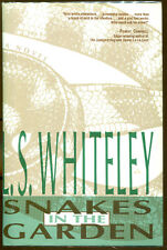 Snakes in the Garden by L.S. Whiteley-First Edition/Dust Jacket-1990