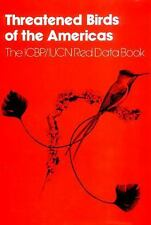Threatened Birds of the Americas: The ICBP/IUCN Red Data Book (Third Edition, Pa