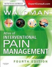 Atlas of Interventional Pain Management : Expert Consult: Online and Print by...