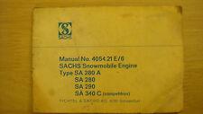 Sachs Snowmobile Engine SA280A/SA280/SA290/SA340C Manual #4054-21 E/6 Rupp