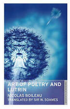 The Art of Poetry and Lutrin (Oneworld Classics), Nicolas Boileau, Good, Paperba