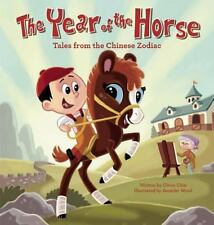 THE YEAR OF THE HORSE (9781597020800 - JENNIFER WOOD OLIVER CHIN (HARDCOVER) NEW