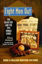 Eight Men Out: The Black Sox and the 1919 World Series (The Black Sox -ExLibrary