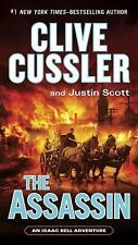 An Isaac Bell Adventure: The Assassin Bk. 8 by Justin Scott and Clive Cussler...