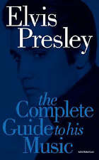 Complete Guide to the Music of Elvis Presley by John Robertson (Paperback, 2004)