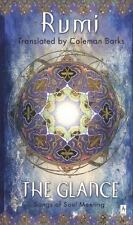 Compass: The Glance : Songs of Soul-Meeting by Jalaloddin Rumi and Mevlana...