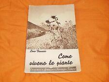 lino vaccari come vivono le piante editrice libraria italiana 1939 illustrato