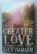 BN Paperback GREATER LOVE by Lucy Wadham