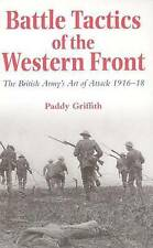 Battle Tactics of the Western Front: British Army's Art of Attack, 1916-18, Good