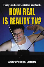 How Real is Reality TV?: Essays on Representation and Truth, , Very Good, Paperb