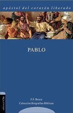 Pablo : Apostol del Corazon Liberado by F. F. Bruce (2012, Paperback)