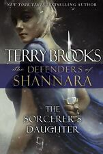 The Sorcerer's Daughter: The Defenders of Shannara  (ExLib)