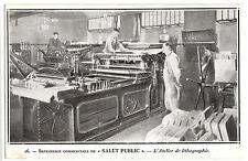 CPA -69-  LYON - LE SALUT PUBLIC - L'Atelier de lithographie.