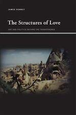 The Structures of Love: Art and Politics Beyond the Transference (Suny Series, I
