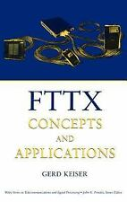 Wiley Series in Telecommunications and Signal Processing: FTTX Concepts and...